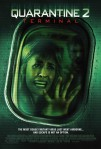 31 Days of Films and Frights – Day 25: Quarantine 2 –Terminal